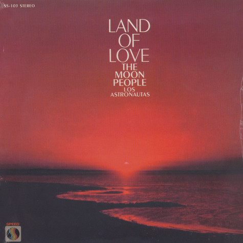 Moon People, The (Los Astronautas) - Land Of Love