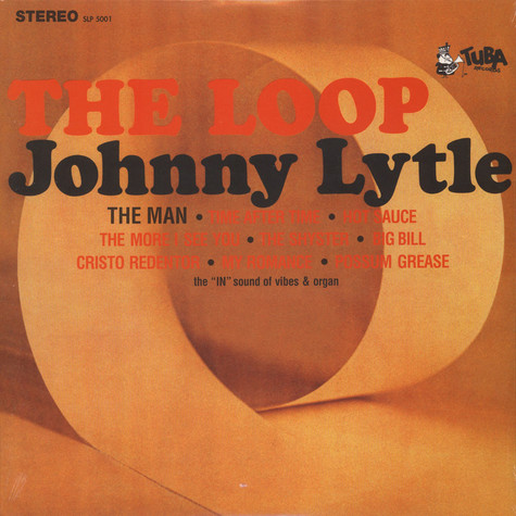 Johnny Lytle - The Loop