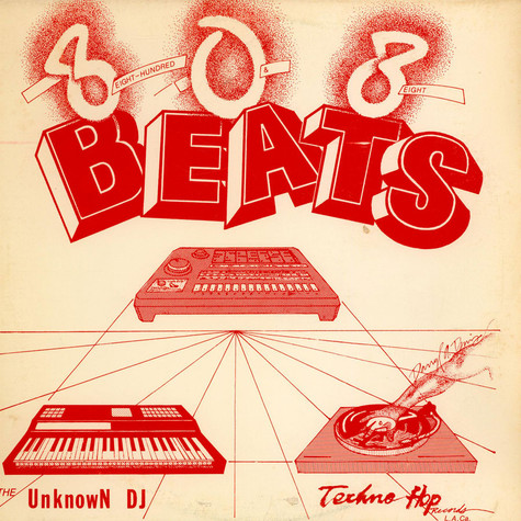 Unknown DJ, The - 808 Beats (Eight Hundred And Eight Beats)