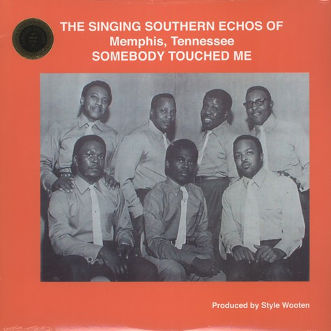 The Singing Southern Echoes Of Memphis, Tennessee - Somebody Touched Me
