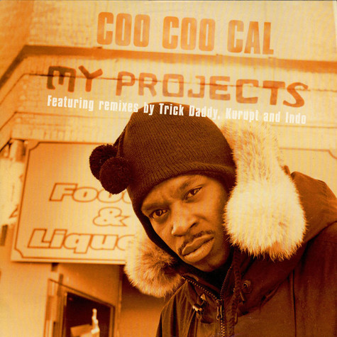Coo Coo Cal - My Projects (Remixes)
