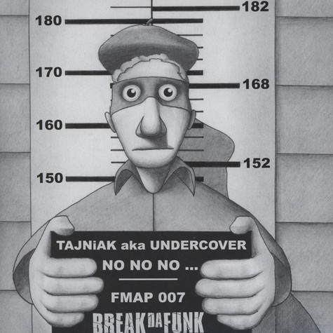 Break Da Funk - Tajniak / Undercover / No No No