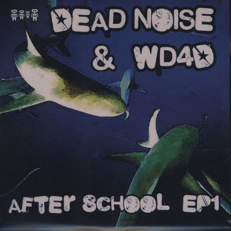 Dead Noise & WD4D - After School EP