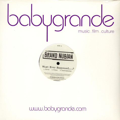 Brand Nubian - What Ever Happened