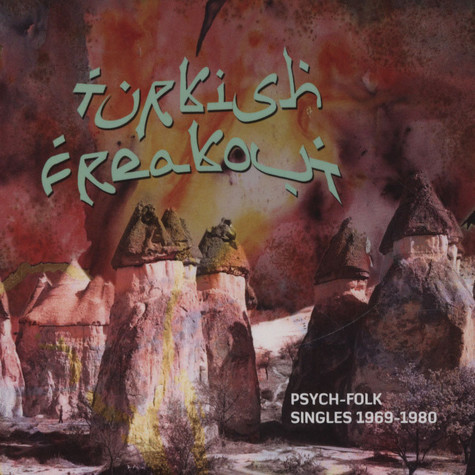 Turkish Freakout - Volume 1: Psych-Folk 1969-80