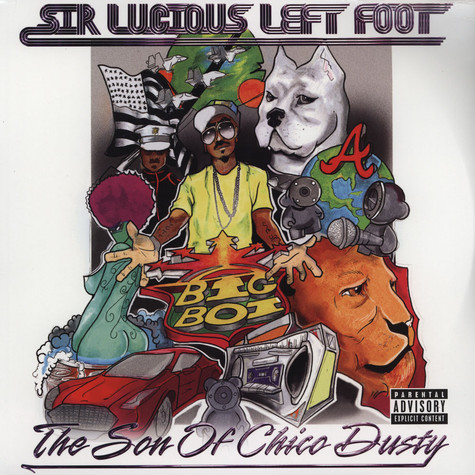 Big Boi of Outkast - Sir Luscious Left Foot: The Son Of Chico Dusty