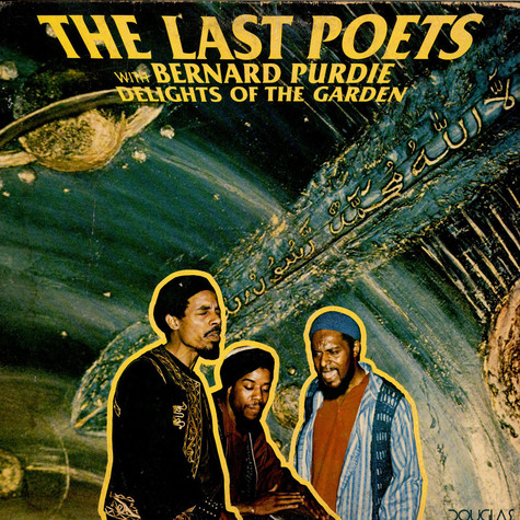 The Last Poets With Bernard Purdie - Delights Of The Garden