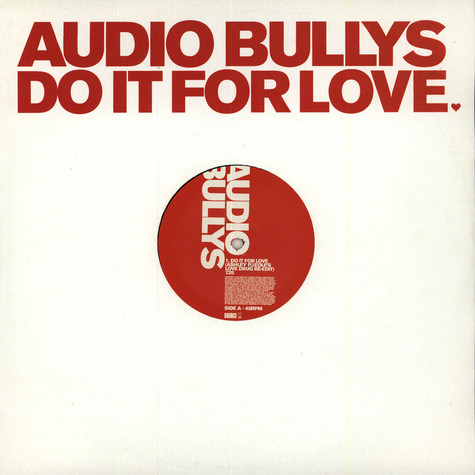Audio Bullys - Do It For Love (Ashley Beedle's Love Drug Re-edit)