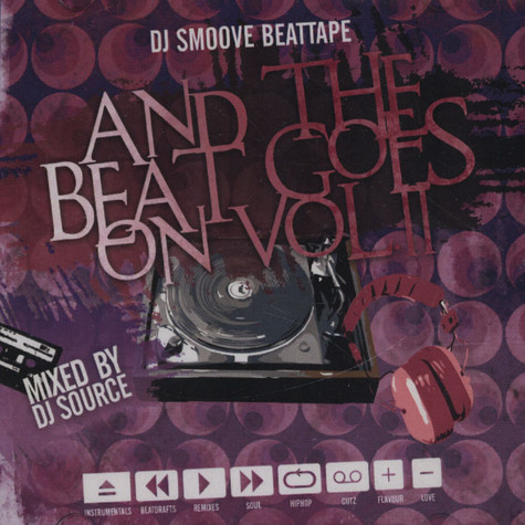 DJ Source - DJ Smoove Mixtape - And The Beat Goes On Volume 2
