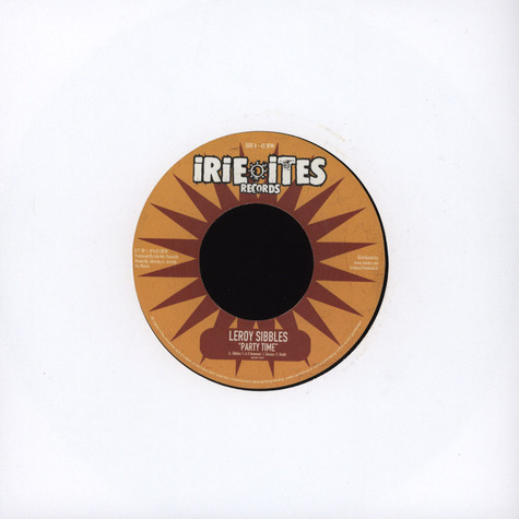 Leroy Sibbels / Natty King & Spectacular - Party Time / Sweet Jamaica