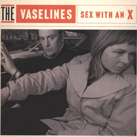 Vaselines, The - Sex With An X