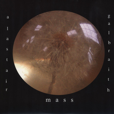 Alastair Galbraith - Mass