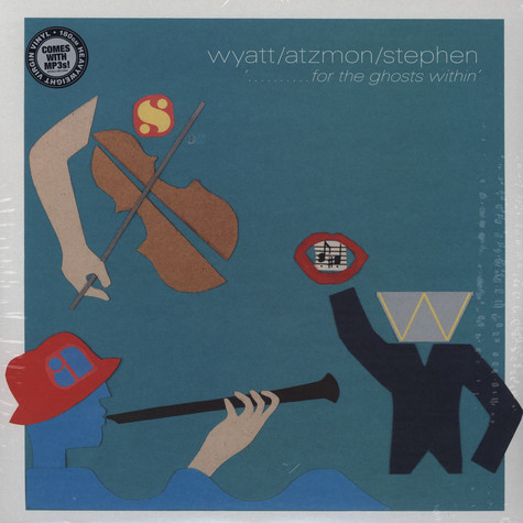 Robert Wyatt / Gilad Atzmon / Ros Stephen - For The Ghosts Within