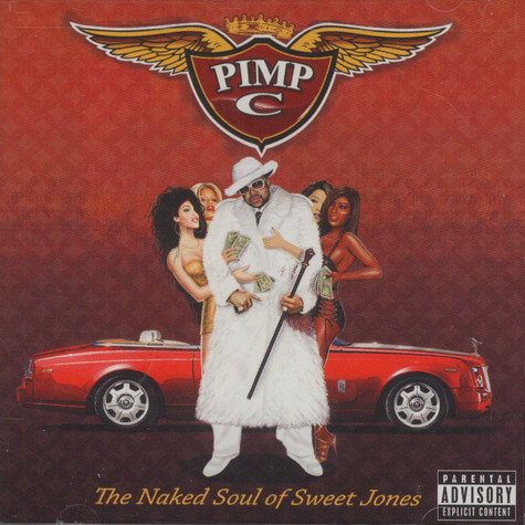 Pimp C - Naked Soul Of Sweet Jones