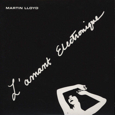Martin Lloyd - L'Amant Electronique