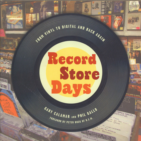Gary Calamar & Phil Gallo - Record Store Days
