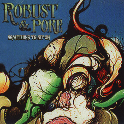 Robust & Pore - Something To Sit On