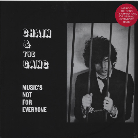 Chain & The Gang - Music's Not For Everyone