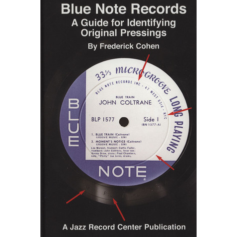 Frederick Cohen - Blue Note Records - A Guide for Identifying Original Pressings