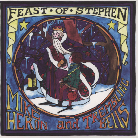Mike Heron & The Trembling Bells / Bonnie Prince Billy & The Trembling Bells - Feast Of Stephen / New Year's Eve's The Loneliest Night Of The Year