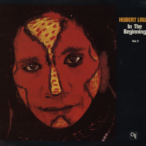 Hubert Laws - In The Beginning Volume 2