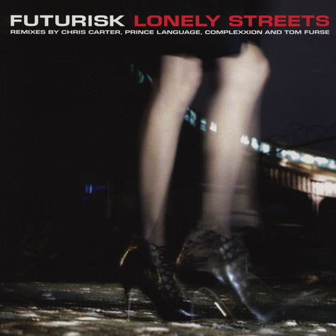 Futurisk - Lonely Streets Remixes