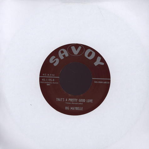 Big Maybelle - That's A Pretty Good Love