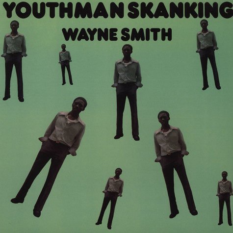 Wayne Smith - Youthman Skanking