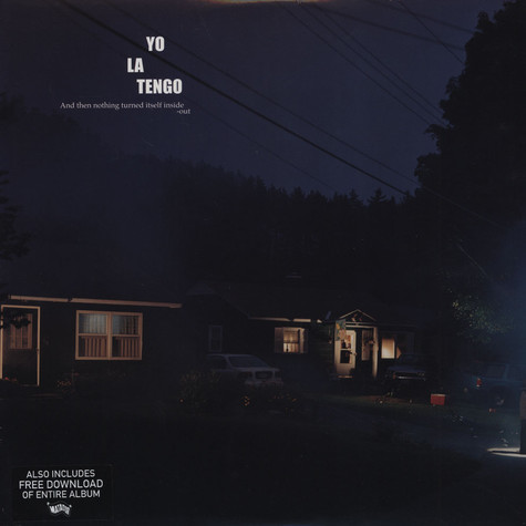 Yo La Tengo - & Then Nothing Turned Itself Inside-out