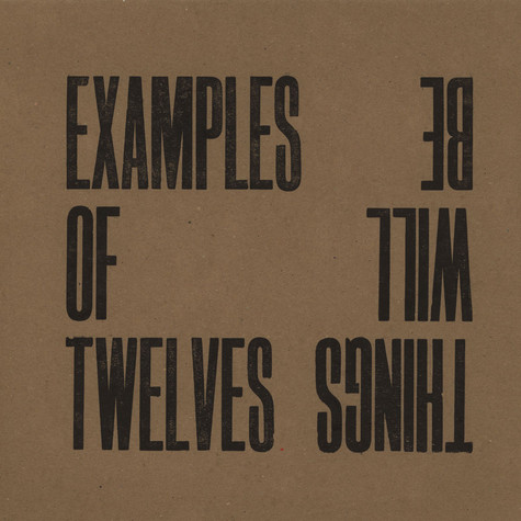 Examples Of Twelves - Things Will Be