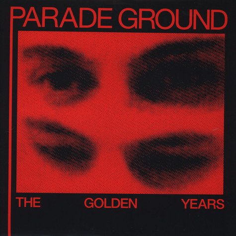 Parade Ground - Golden Years