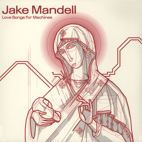 Jake Mandell - Love Songs For Machines