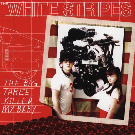 White Stripes, The - The Big Three Killed My Baby