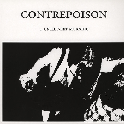 Contrepoison - Until Next Morning