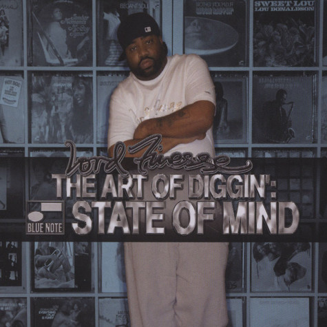 Lord Finesse - The Art Of Diggin': Blue Note State Of Mind