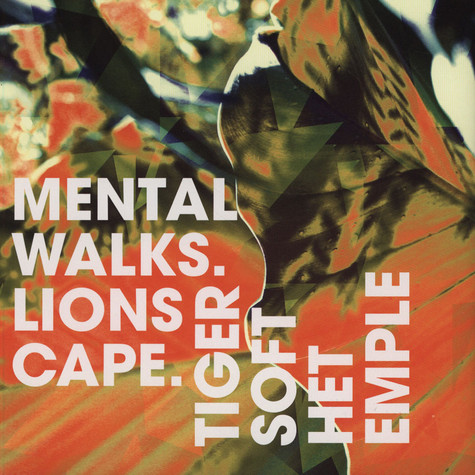 Tigers Of The Temple - Mental Walks / Lion's Cape