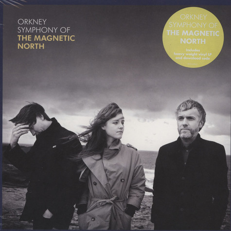 Magnetic North, The - Orkney: Symphony Of The Magnetic North