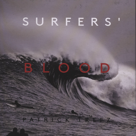 Patrick Trefz - Surfer's Blood