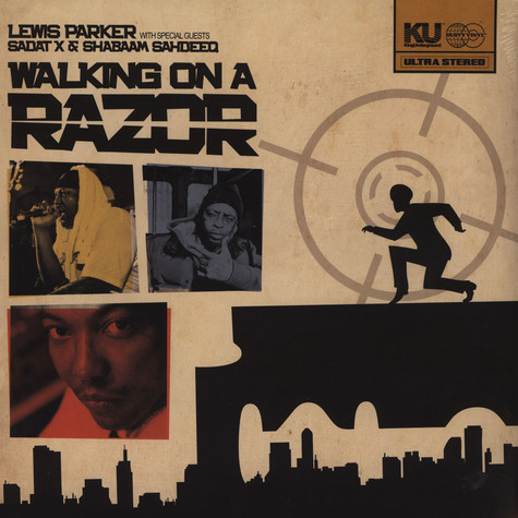 Lewis Parker - Walking On A Razor Feat. Sadat X & Shabaam Sahdeeq