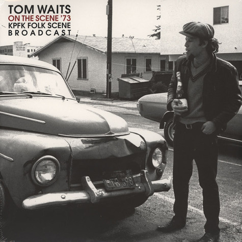 Tom Waits - On The Scene '73