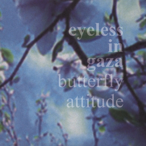 Eyeless In Gaza - Butterfly Attitude