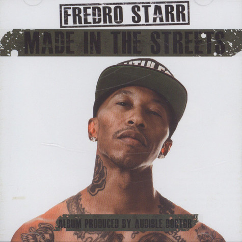 Fredro Starr - Made In The Streets