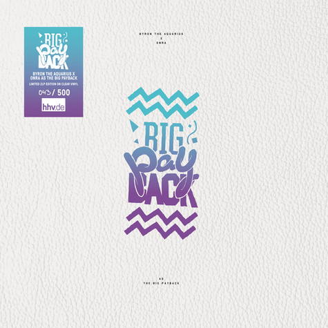 Big Payback, The (Byron & Onra) - The Big Payback Clear Vinyl Edition