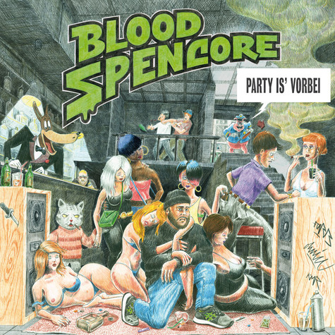 Blood Spencore - Party Is' Vorbei