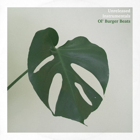 Ol' Burger Beats - Unreleased Instrumentals