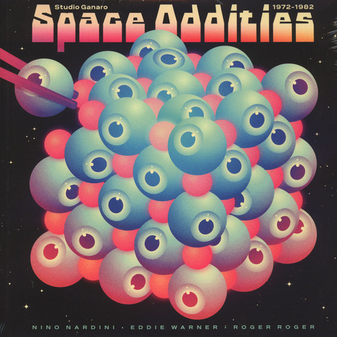 Nino Nardini / Eddie Warner / Roger Roger - Space Oddities 1972-1982