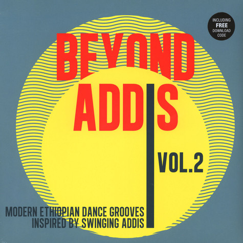 V.A. - Beyond Addis Volume 2 - Modern Ethiopian Dance Grooves: Inspired By Swinging Addis