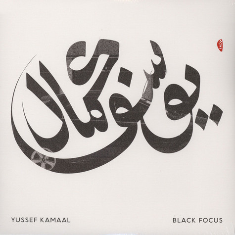 Yussef Kamaal (Yussef Dayes & Kamaal Williams aka Henry Wu) - Black Focus