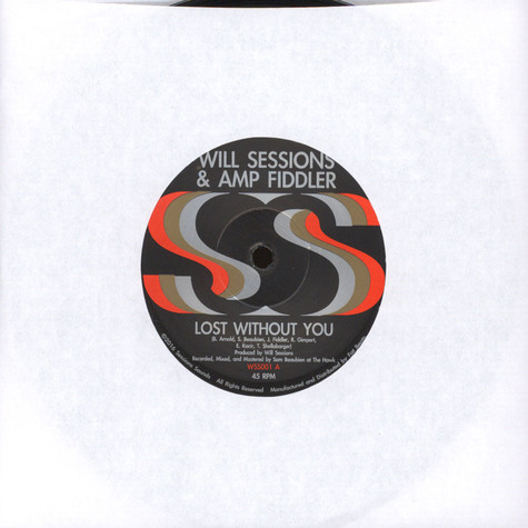 Will Sessions & Amp Fiddler - Lost Without You / Seven Mile