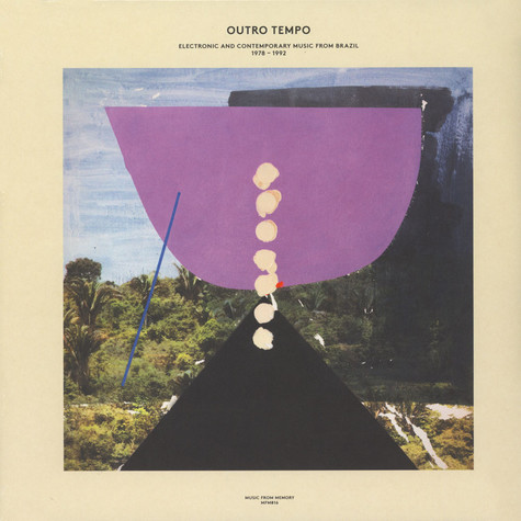 V.A. - Outro Tempo: Electronic And Contemporary Music From Brazil 1978-1992
